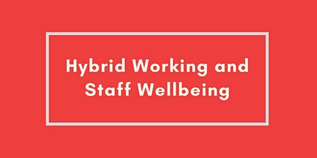 Hybrid working: navigating your business and team to future success. tickets