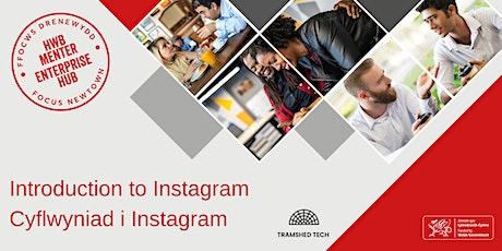 Introduction to Instagram | Cyflwyniad i Instagram tickets