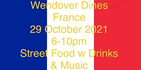 Wendover Dines France tickets