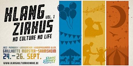 Klangzirkus  /  No Culture No Life Tickets
