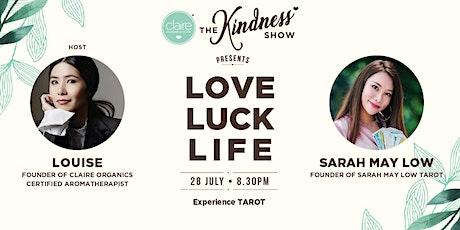 ✨THE KINDNESS SHOW: LOVE,LUCK,LIFE✨ biglietti