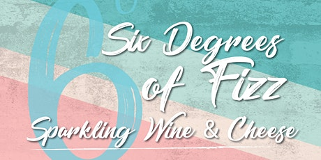 Six Degrees of Fizz @ Three Wolves tickets