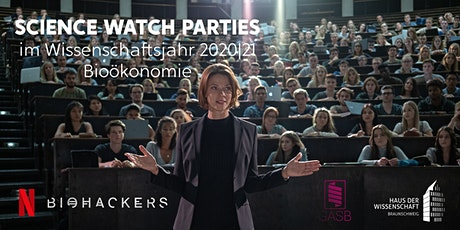 Science Watch Party  #1 (Folge 1 + 2  Biohackers) Tickets
