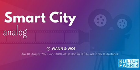 Smart City Analog - Auftaktveranstaltung in der Kufa tickets