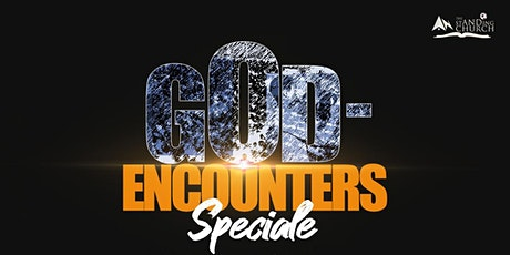GOD-ENCOUNTERS SPECIALE tickets