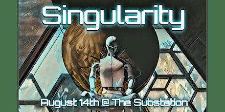 Singularity tickets