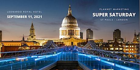 PlanNet Marketing London Super Saturday tickets