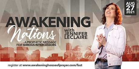 Awakening Nations: A Prophetic Message for Serious Intercessors tickets