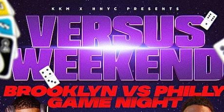 Versus Weekend: Brooklyn VS Philly Game Night tickets