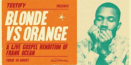 A Gospel Choir performs Frank Ocean: Blonde vs Orange tickets