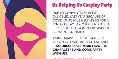 Behind the Mask: Us Helping Us Cosplay Party tickets