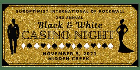 2nd Annual Black & White Casino Night tickets