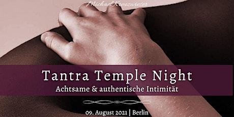 Tantra Temple Night: Achtsame & authentische Intimität tickets