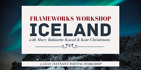 Iceland Writing Retreat  with Mary Robinette Kowal & Kate Christensen tickets