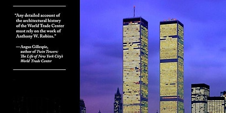 World Trade Center - architectural history with Anthony Robins tickets