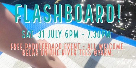 FLASHBOARD - Free Paddleboard gathering on River Tees tickets