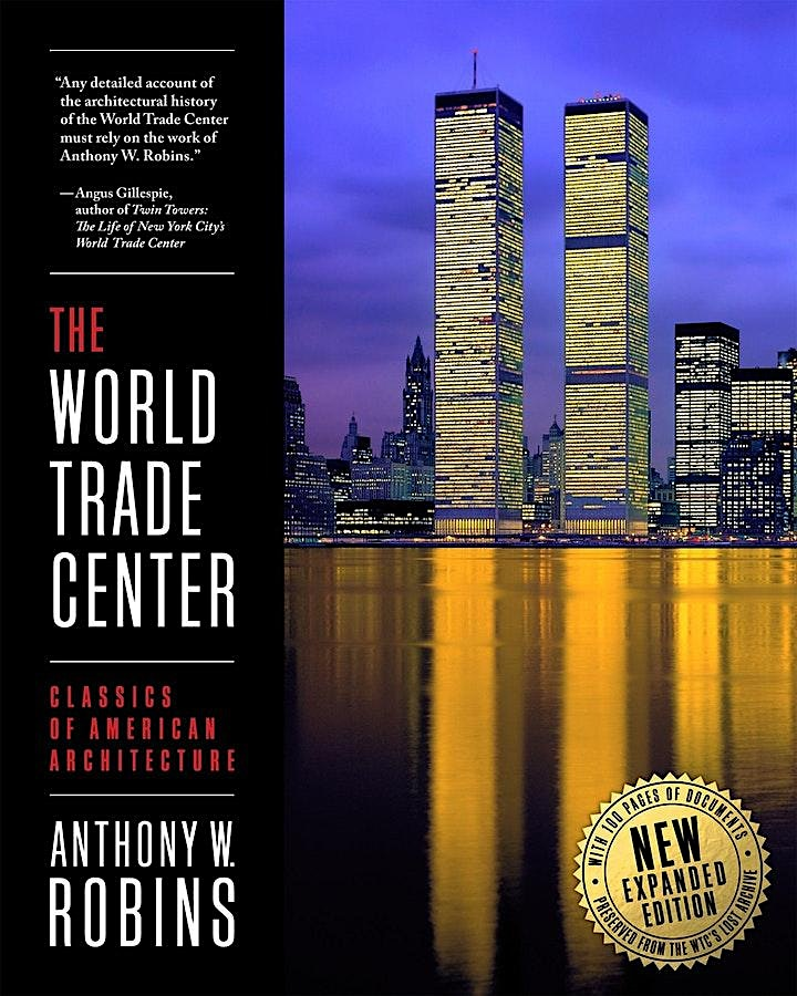 World Trade Center - architectural history with Anthony Robins image