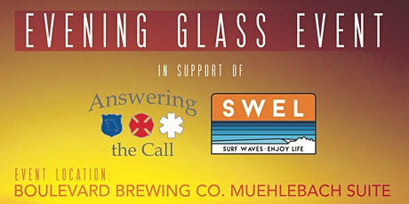 Evening Glass in support of Answering the Call and SWEL tickets