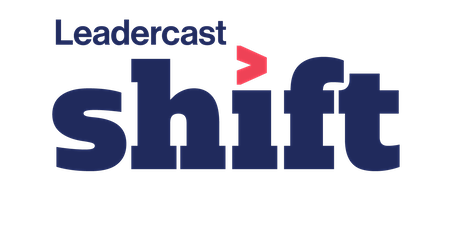 """Leadercast 2021 """"Shift"""" tickets"""