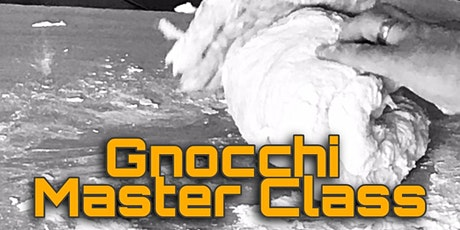 Gnocchi Master Class tickets