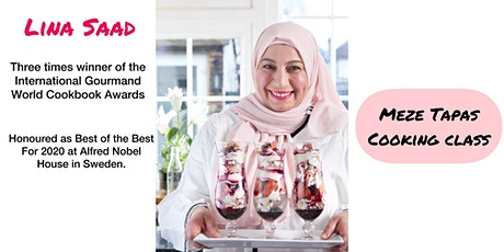 Middle East Meze Tapas: Cooking class with Lina Saad tickets