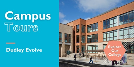 Campus Tours: Dudley Evolve tickets