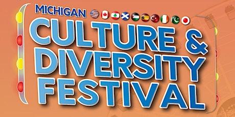 MICHIGAN CULTURE  AND DIVERSITY FESTIVAL tickets