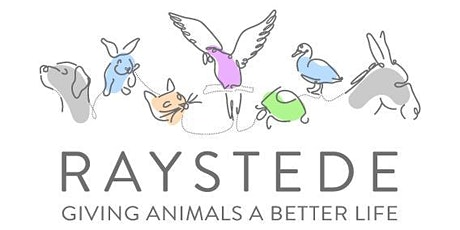 TIMED ENTRY Raystede Centre for Animal Welfare  26/7 to 1/8 tickets