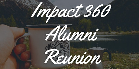 Impact 360 Alumni Reunion 2021 tickets