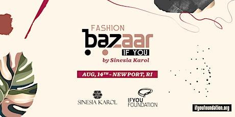 IF You Fashion Bazaar by Sinesia Karol tickets
