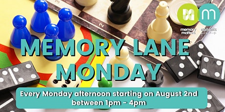 Moments Cafe Memory Lane Monday tickets