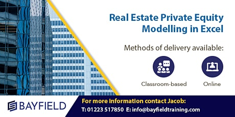 Bayfield Training - Real Estate Private Equity Modelling - Virtual Course tickets
