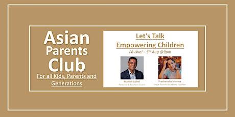 Let's Talk Empowering Children tickets