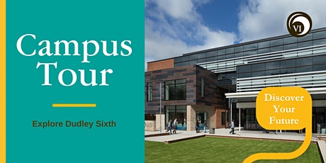 Campus Tours: Dudley Sixth tickets