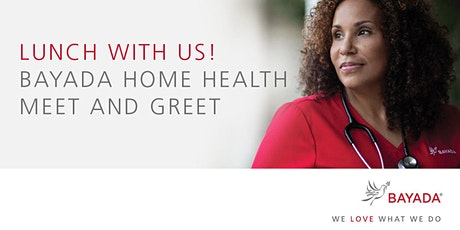 Meet and Greet with BAYADA Home Health Care! tickets