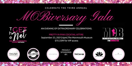 3rd Annual MOBiversary & The GET Net Launch Gala tickets
