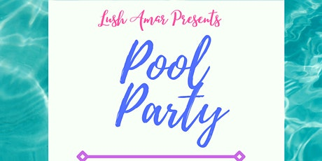 Pool Party & Pop Up Shop tickets