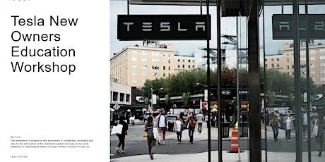 Tesla New Owners Education Workshop Model S/X tickets