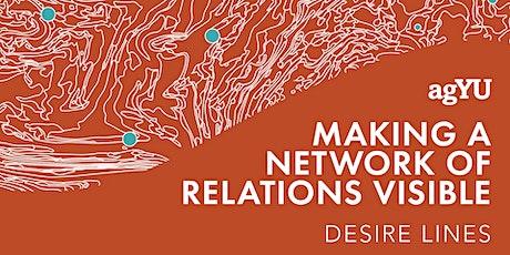 AGYU Desire Lines: Making a Network Visible ingressos