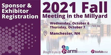 Exhibit & Sponsorship Registration | 2021 Fall Meeting in the Millyard tickets