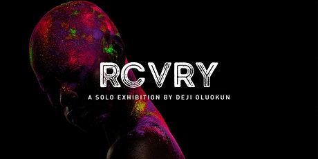 RCVRY Exhibition tickets