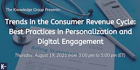 Trends in the Consumer Revenue Cycle: Best Practices in Personalization biglietti