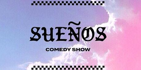 SUENOS Comedy Show tickets