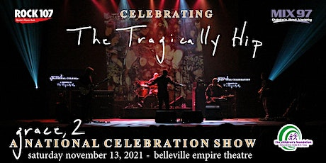 Grace,2 Celebrating The Tragically Hip tickets