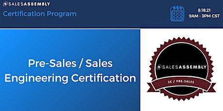 Pre - Sales/Sales Engineering Certification tickets
