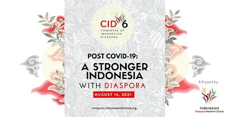 Congress of Indonesian Diaspora (CID) 6 tickets