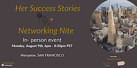 Her Success Stories + Networking Nite  In-Person Event tickets