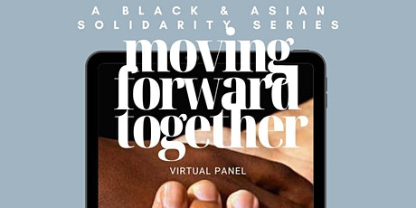 Moving Forward Together: Exploring the Experiences of Black and AAPI Women tickets