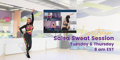 Salsa Sweat Sessions: New Live-Streamed Fitness Program tickets
