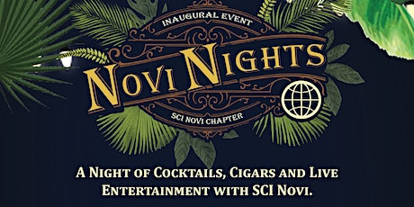 """Novi Nights  """"Cocktails, Cigars  and Live Entertainment."""" tickets"""